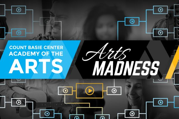 Basie Center Announces 'ARTS MADNESS' Tournament For 'Jersey Talent'