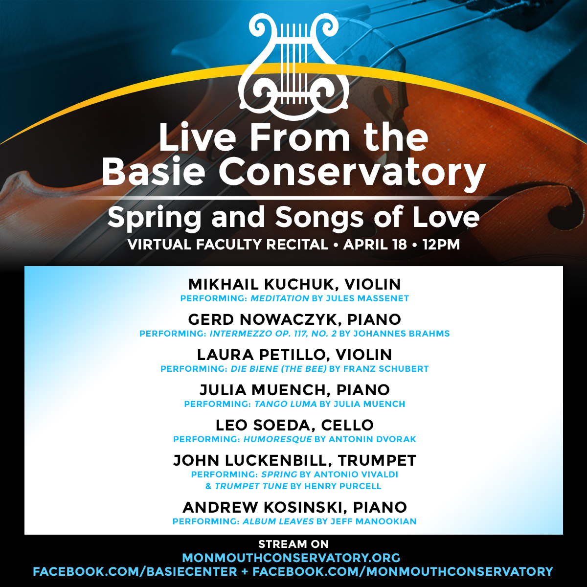 Virtual Conservatory Faculty Recital: Spring And Songs Of Love
