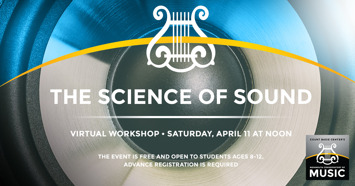 Free 'Science Of Sound' Web Session Set For Saturday At Noon