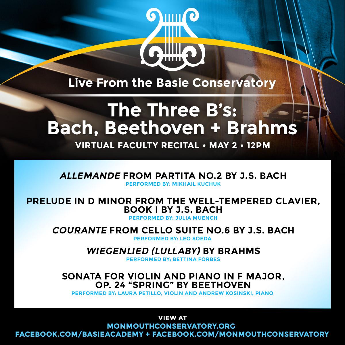 Virtual Conservatory Faculty Recital: The Three B's